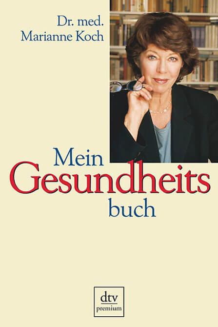 Mein Gesundheitsbuch von Dr. med. Marianne Koch